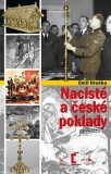 Nacisté a české poklady - Emil Hruška