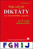 Nácvičné diktáty zo slovenského jazyka pre 2. ročník ZŠ - Eva Dienerová