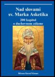 Nad slovami sv. Marka Asketika - Miron Keruľ-Kmec st.