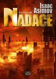 A zrodí se Nadace - Isaac Asimov