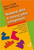 Nadané dítě a rozvoj jeho schopností - Václav Fořtík, ...