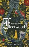 Naděje pro Fleetwood - Stacey Hallsová