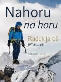 Nahoru na horu - Radek Jaroš, Jiří Macek
