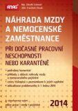Náhrada mzdy a nemocenské zaměstnance 2014 - Zdeněk Schmied, ...