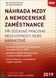 ANAG Náhrada mzdy a nemocenské zaměstnance při dočasné pracovní neschopnosti nebo karanténě 2019 - Marta Ženíšková, ...