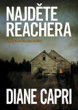 Najděte Reachera - Diane Capri