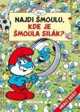 Najdi Šmoulu - Kde je Šmoula Silák? - Peyo