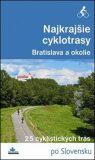 Najkrajšie cyklotrasy – Bratislava a okolie - ...