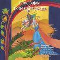 NAJKRAJŠIE ROZPRÁVKY 1 - Princ Bajaja & Potrestaná pýcha - Různí autoři