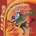 NAJKRAJŠIE ROZPRÁVKY 7 - Čert a Kača & O Smolíčkovi & O kohútkovi a sliepočke - Různí autoři
