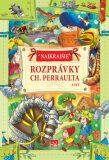 Najkrajšie rozprávky Ch. Perraulta a iné - Charles Perrault
