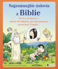 Najznámejšie úslovia z Biblie - Petr Kostka