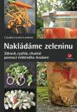 Nakládáme zeleninu - Claudia Lorenz-Ladener