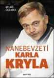 Nanebevzetí Karla Kryla - Miloš Čermák