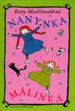Nanynka a Málinka - Betty MacDonaldová, ...