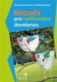 Nápady pro rodičovskou dovolenou - Radka Rubešová, ...