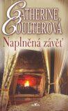 Naplněná závěť - Catherine Coulterová