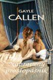 Napravený prostopášník - Gayle Callen