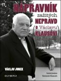 Nápravník zažitých nepravd (o Václavu Klausovi) - Václav Junek