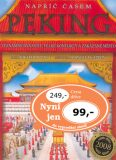 Napříč časem Peking - Richard Platt, Manuela Cappon