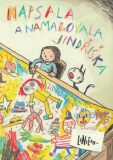 Napsala a namalovala Jindřiška - Ricardo Liniers