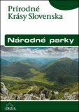 Národné parky: Prírodné krásy Slovenska - Ján Lacika, Kliment Ondrejka