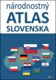 Národnostný atlas Slovenska - Mojmír Benža, ...