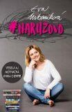 Naružovo - Eva Urbaníková