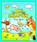 Náš chlapček Prvý album - Hanka Veselá