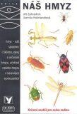 Náš hmyz - Jiří Zahradník