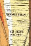 Náš jazyk, můj svět - Ondřej Beran