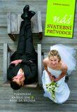 Náš svatební průvodce - Plánování vašeho dne D krok za krokem - Skalová Veronika