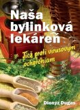 Naša bylinková lekáreň - Dionýz Dugas