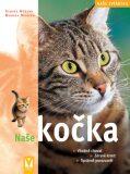 Naše kočka - Monika Weglerová, ...