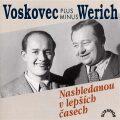 Nashledanou v lepších časech - Jan Werich,  Jiří Voskovec