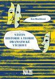 Nástin historie a teorie dramatické výchovy - Eva Machková