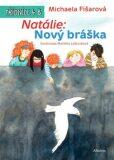 Natálie: Nový bráška - Michaela Fišarová