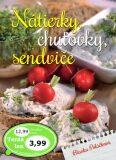 Nátierky, chuťovky, sendviče - Blanka Poláčková