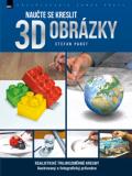 Naučte se kreslit 3D obrázky - Stefan Pabst