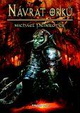 Návrat Orků - Michael Peinkofer