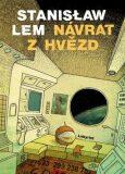 Návrat z hvězd - Stanislaw Lem