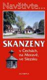 Skanzeny v Čechách, na Moravě a ve Slezsku - Marcela Nováková