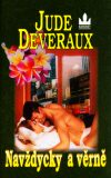 Navždycky a věrně - Jude Deveraux