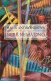 Nebe nemá dno - Hana Andronikova