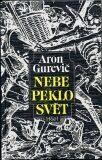 Nebe peklo svět - Jakovlevič Gurevič Aron