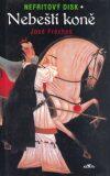 Nebeští koně - José Fréches