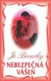 Nebezpečná vášeň - Jo Beverley