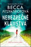 Nebezpečné klamstvá - Becca Fitzpatricková