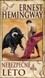 Nebezpečné léto - Ernest Hemingway