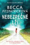 Nebezpečné lži - Becca Fitzpatricková